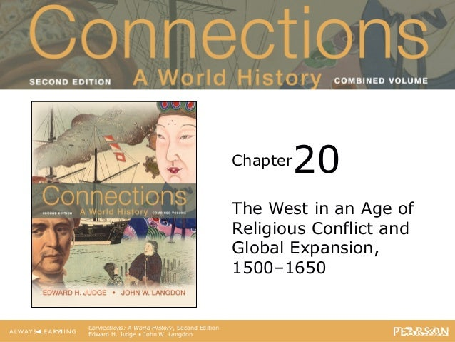 Connections: A World History Second Edition Chapter Connections: A World History, Second Edition Edward H. Judge • John W....