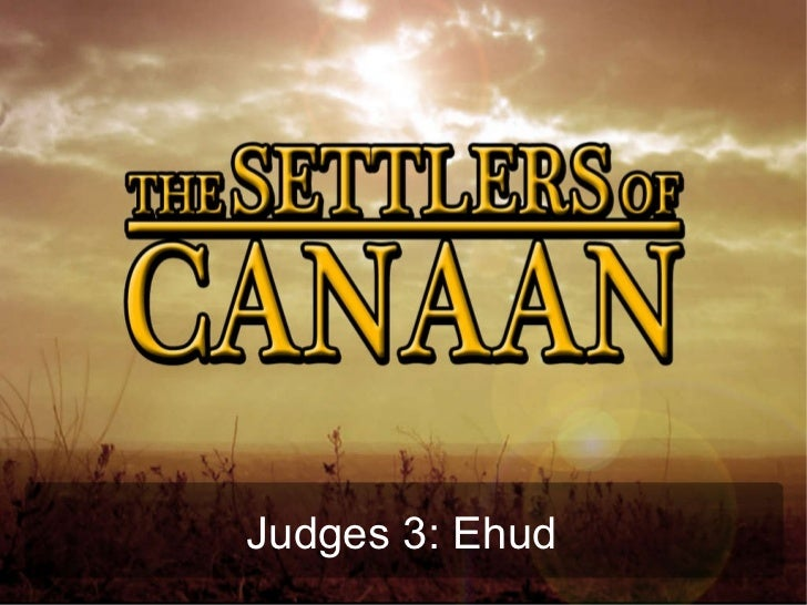 Judges 3: Ehud