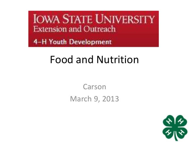Food and Nutrition       Carson    March 9, 2013