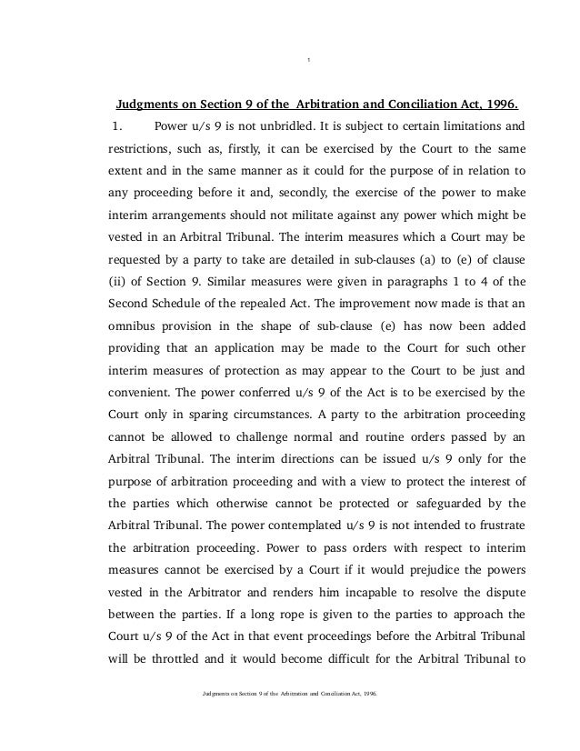 1 Judgments on Section 9 of the  Arbitration and Conciliation Act, 1996.  1. Power u/s 9 is no...