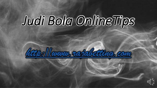 Judi Bola Online Tips