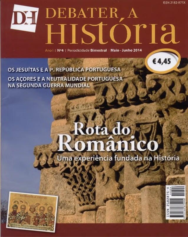 DEBATER A Historia Ano I I N°4   Periodicidade Bimestral I Maio-Junho 2014  OS JESUÍTAS E A Ia. REPÚBLICÂ PORTUGUESA  OS A...