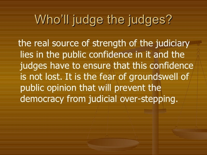 judicial activism and indian democracy S p sathe, judicial activism: the indian experience, 6 wash u j l & pol'y   england as a nation and democracy as a system, which were.