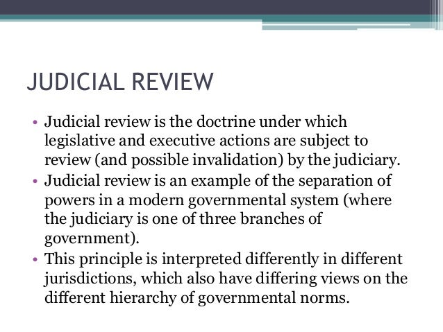 what is judicial review Judicial review is the power of the us supreme court to review laws and actions  from congress and the president to determine whether they.
