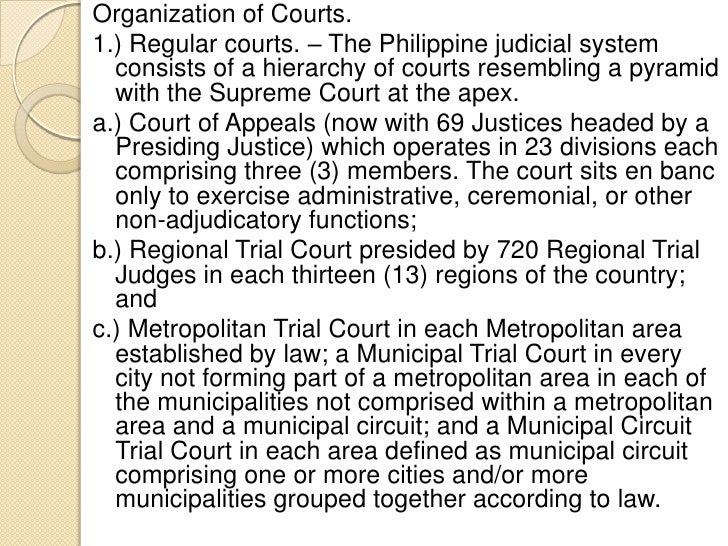 the philippine judicial system Reforms in the civil service the philippine experience by ms corazon alma g de leon, former chairman  better judicial system, and the like.