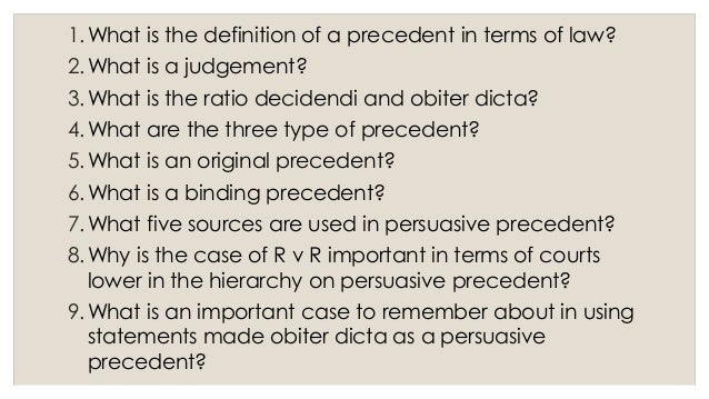 explain judicial precedent and the types Statutory law and interpretation & judicial precedent introduction throughout this presentation, we will explain how statutory law is created in parliament using our amended act as an example we will explain and analyse judicial precedent and statutory interpretation the criminal justice act 2003.