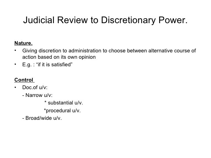 discretionary powers Discretionary power - - - - lord diplock in secretary of state for education & science v tameside borough council: - discretionary power is the right of a person to choose any of the possible.