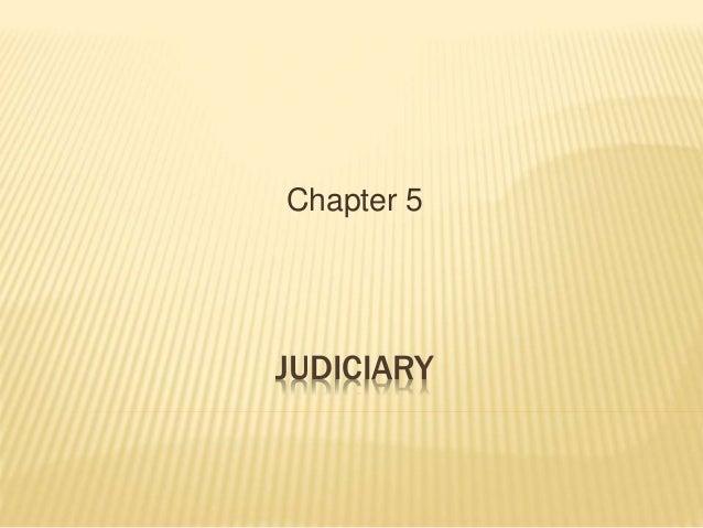JUDICIARY Chapter 5