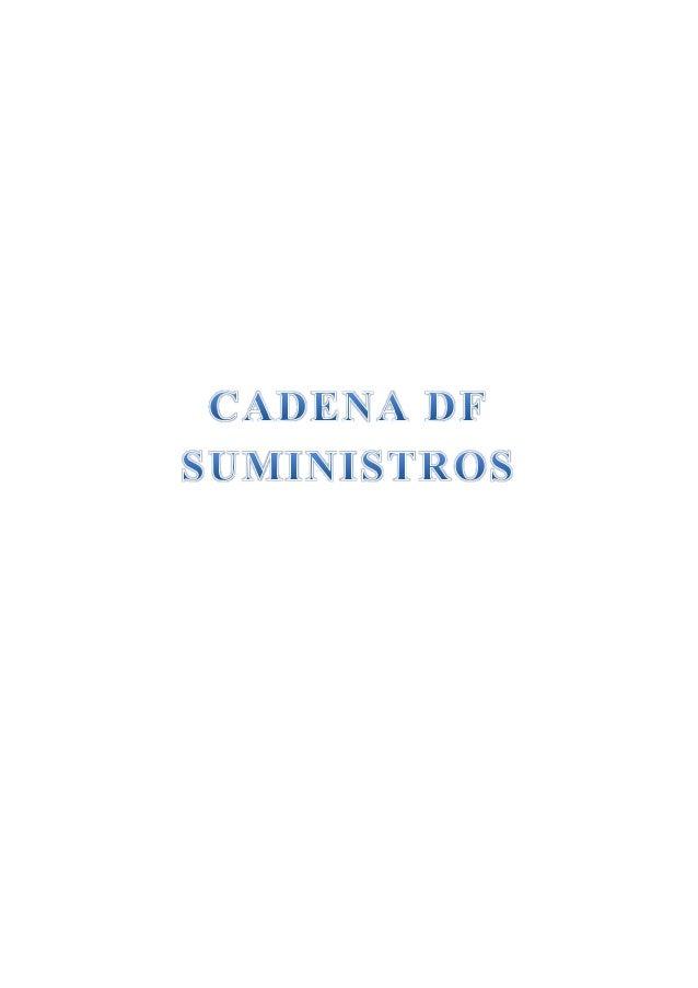 Índice 1 Origen del término «cadena de suministro» y definiciones 2 Características de la Cadena de suministro 3 Procesos ...