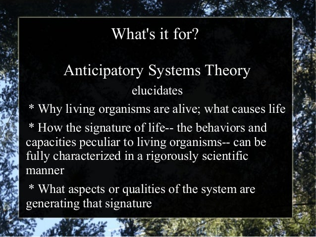 """""""Anticipatory Systems Theory: What the science of Life and Mind can teach us about science, itself"""" Slide 3"""