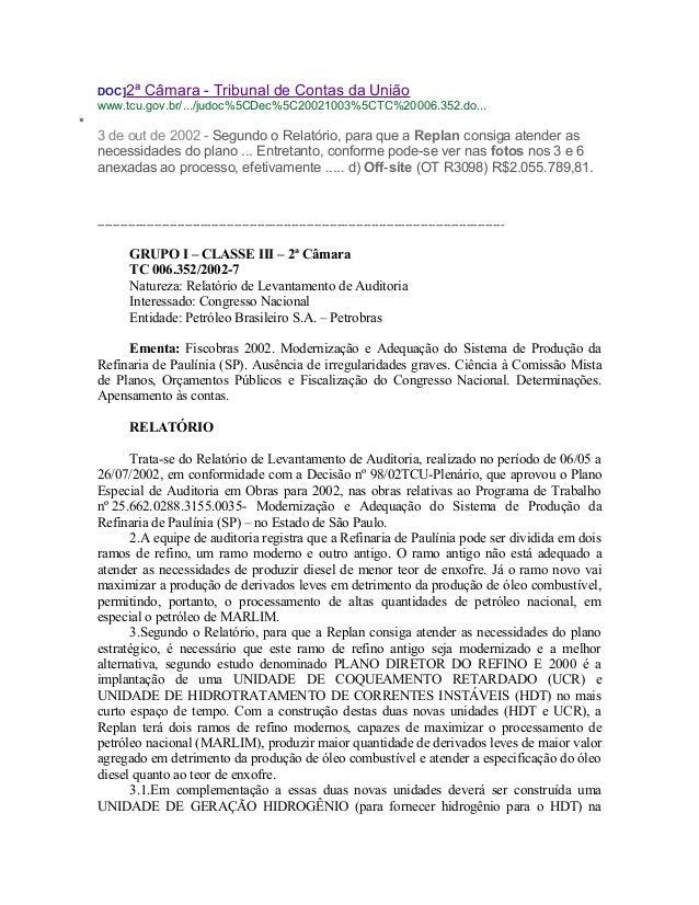 DOC]2ª Câmara - Tribunal de Contas da União www.tcu.gov.br/.../judoc%5CDec%5C20021003%5CTC%20006.352.do... • 3 de out de 2...