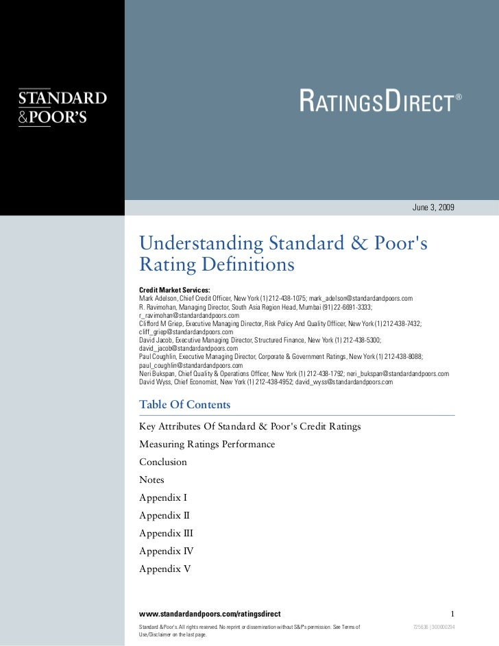 June 3, 2009    Understanding Standard & Poor's Rating Definitions Credit Market Services: Mark Adelson, Chief Credit Offi...