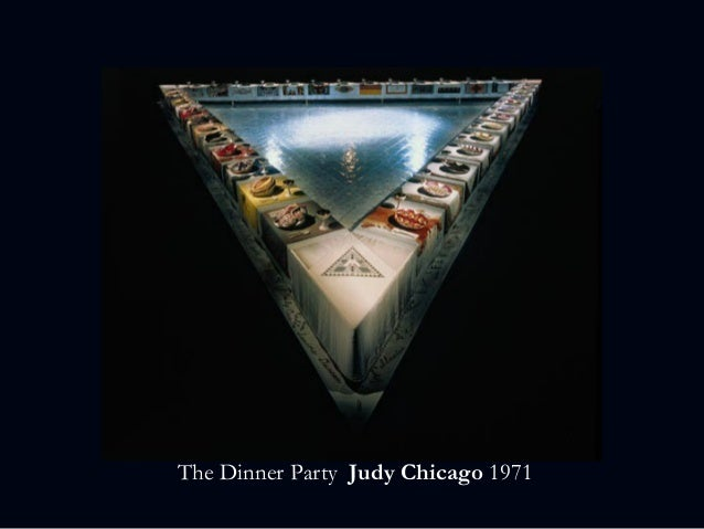 The Dinner Party Judy Chicago 1971