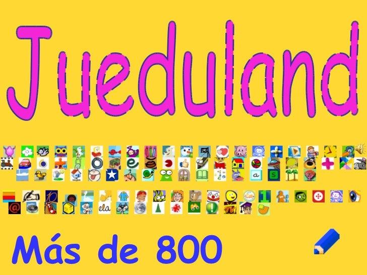Jueduland Más de 800 enlaces