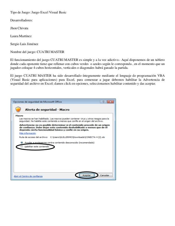 Tipo de Juego: Juego Excel Visual BasicDesarrolladores:Jhon ChivataLaura MartínezSergio Luis JiménezNombre del juego: CUAT...