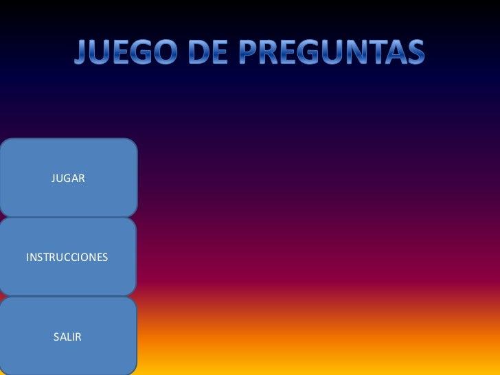 JUGARINSTRUCCIONES    SALIR