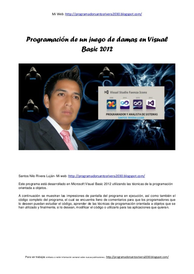 Mi Web :http://programadorsantosrivera2030.blogspot.com/ Para ver trabajos similares o recibir información semanal sobre n...