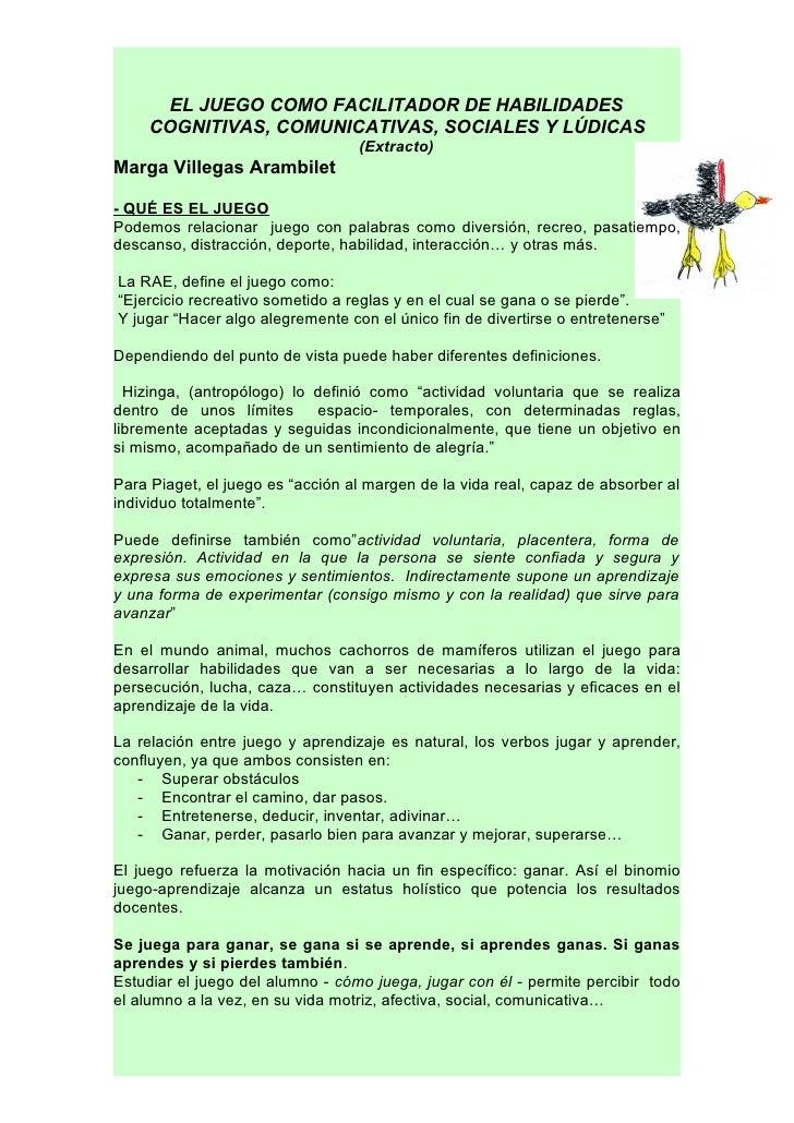 EL JUEGO COMO FACILITADOR DE HABILIDADES      COGNITIVAS, COMUNICATIVAS, SOCIALES Y LÚDICAS                               ...