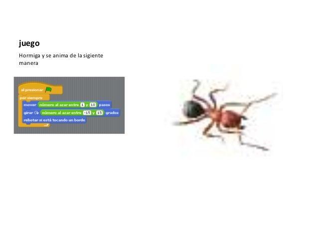 juego Hormiga y se anima de la sigiente manera