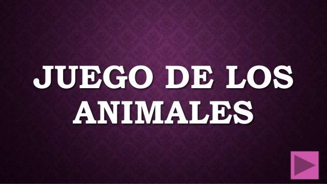 JUEGO DE LOS ANIMALES