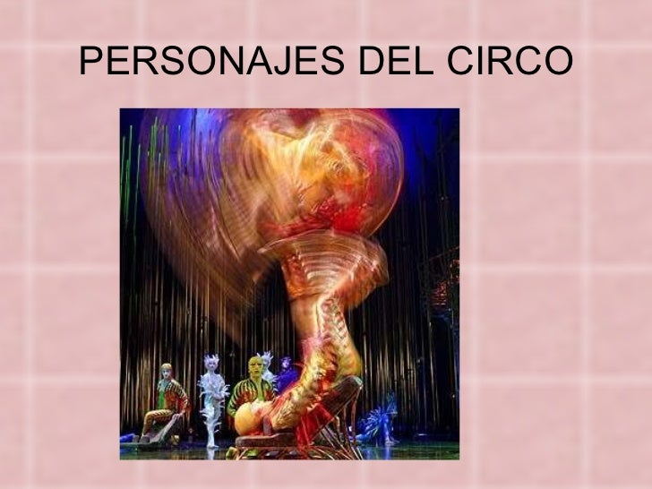 PERSONAJES DEL CIRCO