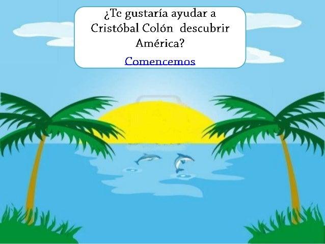 Ayúdame a descubrir América  FÁCIL  NORMAL  DIFÍCIL