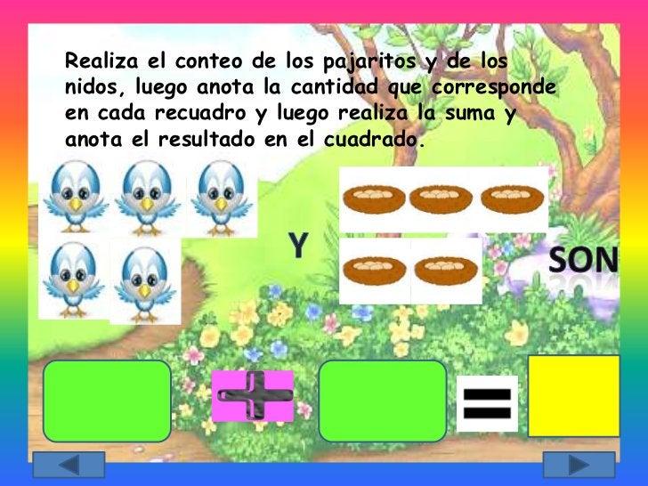 Realiza el conteo de los pajaritos y de losnidos, luego anota la cantidad que correspondeen cada recuadro y luego realiza ...