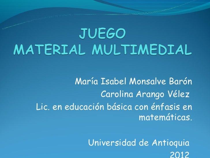 María Isabel Monsalve Barón                Carolina Arango VélezLic. en educación básica con énfasis en                   ...