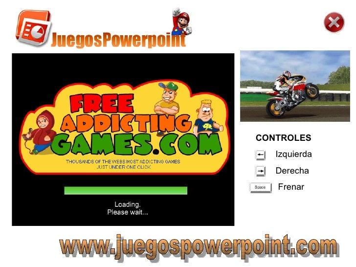 www.juegospowerpoint.com CONTROLES Izquierda Derecha  Frenar