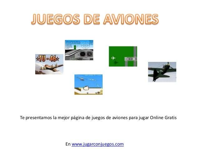Te presentamos la mejor página de juegos de aviones para jugar Online Gratis En www.jugarconjuegos.com