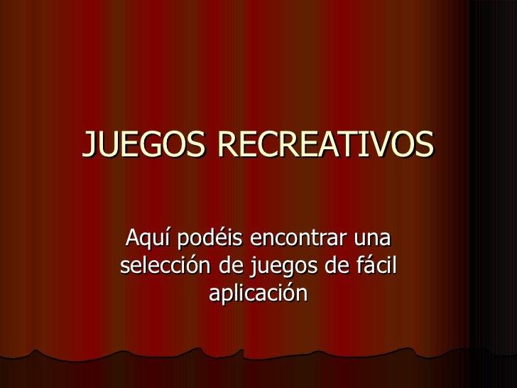 Juegos Recreativos 1202757223228256 2
