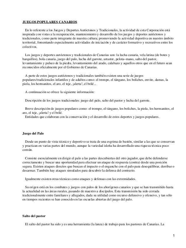 JUEGOS POPULARES CANARIOS En lo referente a los Juegos y Deportes Autóctonos y Tradicionales, la actividad de esta Corpora...