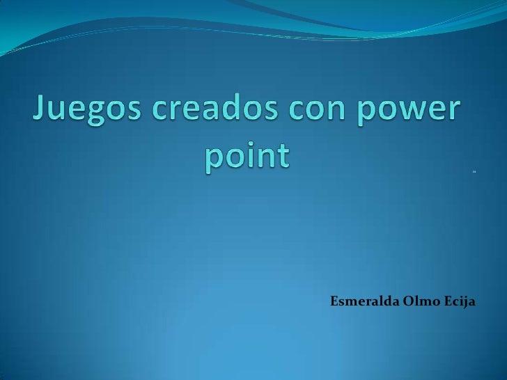 m     Esmeralda Olmo Ecija