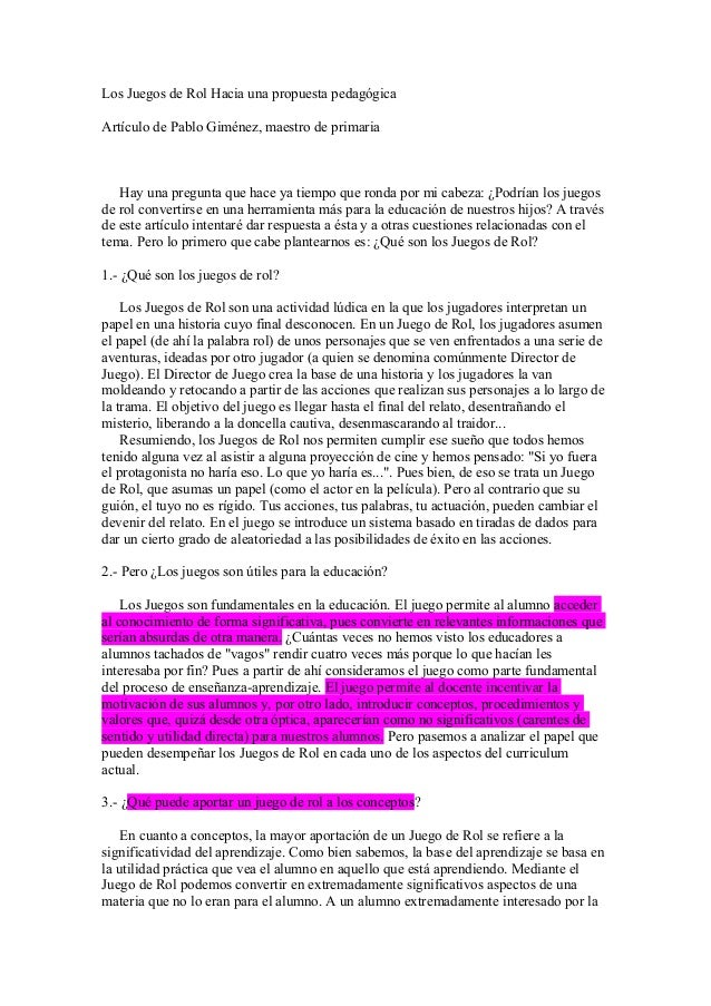 Los Juegos de Rol Hacia una propuesta pedagógicaArtículo de Pablo Giménez, maestro de primariaHay una pregunta que hace ya...