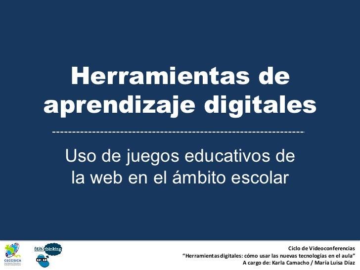 Herramientas deaprendizaje digitales Uso de juegos educativos de  la web en el ámbito escolar                             ...