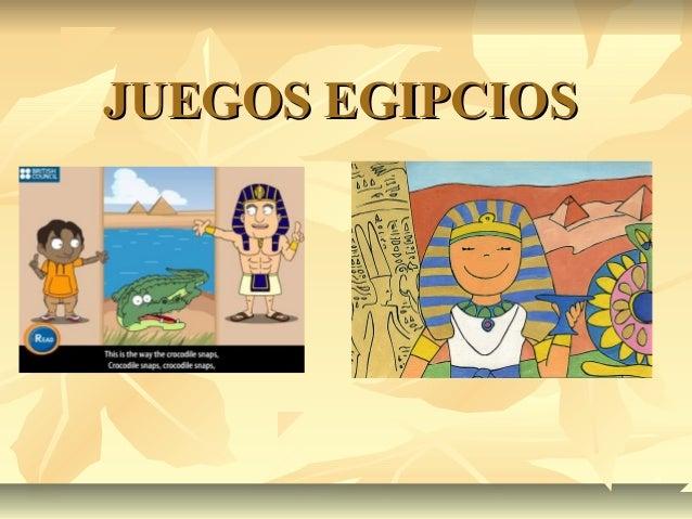 JUEGOS EGIPCIOSJUEGOS EGIPCIOS