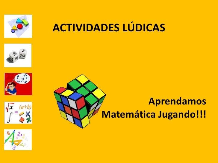 Juegos Ludicos En Matematica 1ros Medios 2012