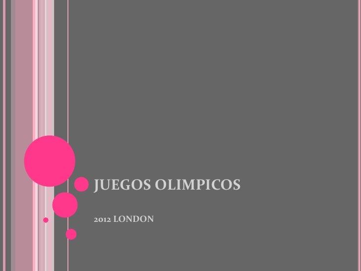 JUEGOS OLIMPICOS2012 LONDON