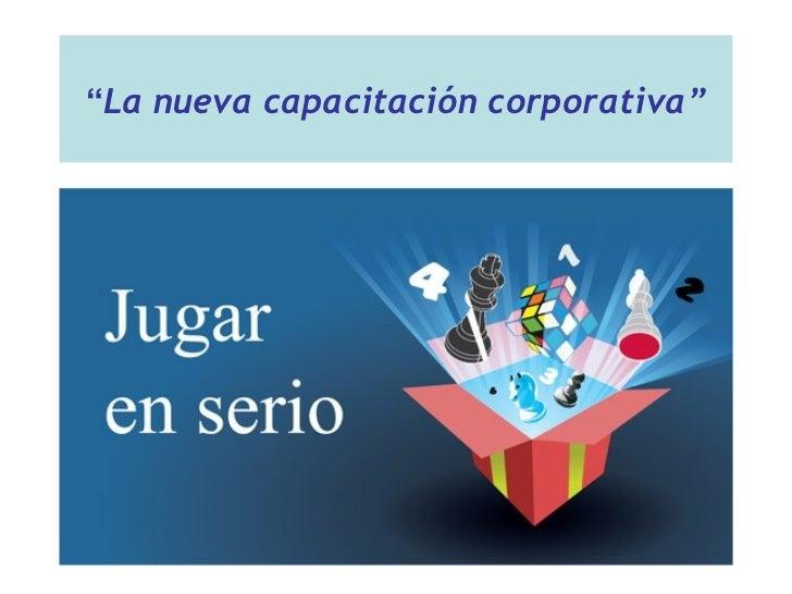 """"""" La nueva capacitación corporativa"""""""
