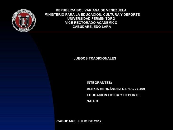REPUBLICA BOLIVARIANA DE VENEZUELAMINISTERIO PARA LA EDUCACION, CULTURA Y DEPORTE            UNIVERSIDAD FERMIN TORO      ...