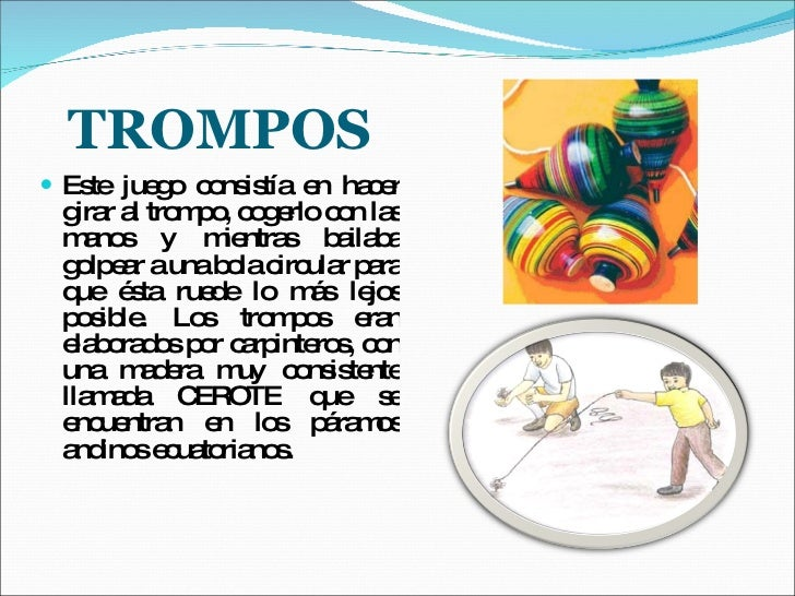 Juegos Tradicionales Ecuatorianos Los Trompos