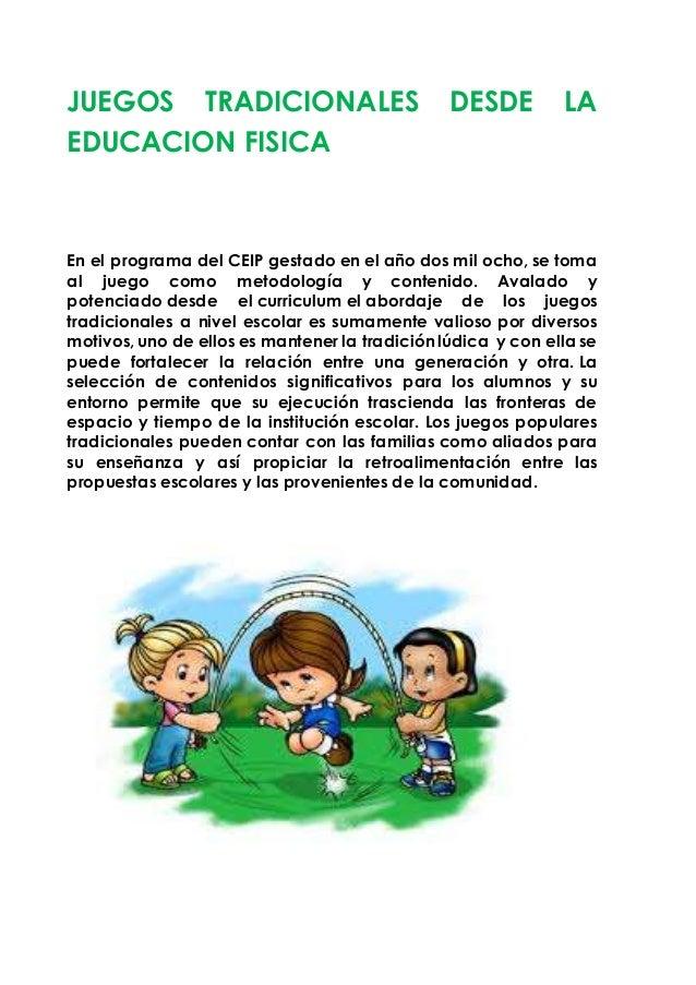 Juegos Tradicionales Desde La Educacion Fisica Priscila