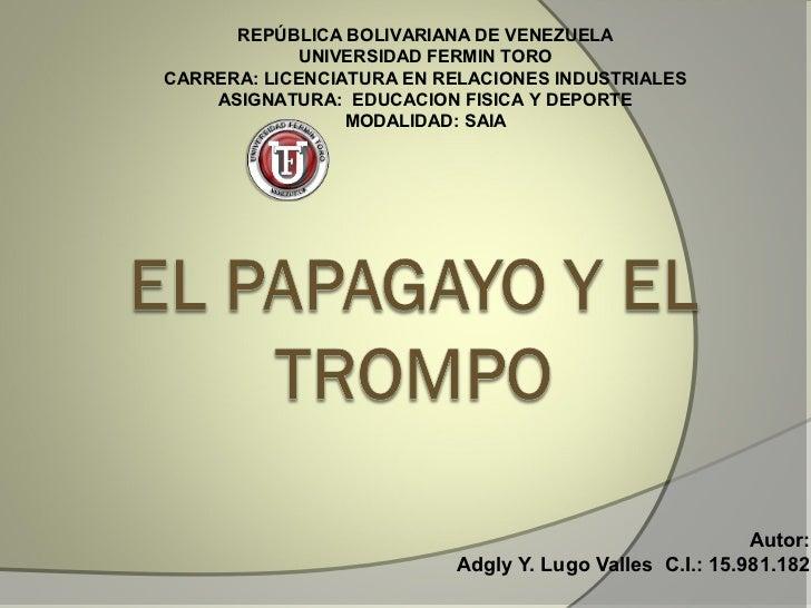 REPÚBLICA BOLIVARIANA DE VENEZUELA            UNIVERSIDAD FERMIN TOROCARRERA: LICENCIATURA EN RELACIONES INDUSTRIALES    A...