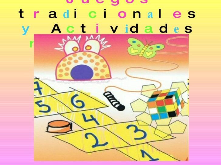 Juegos Tradicionales Y Actividades Recreativas