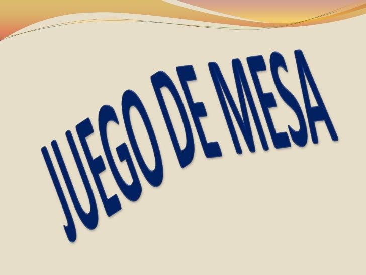 JUEGO DE MESA<br />