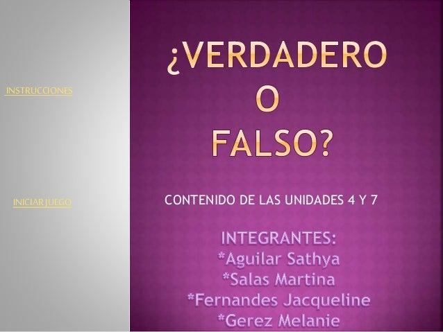 CONTENIDO DE LAS UNIDADES 4 Y 7 INSTRUCCIONES INICIARJUEGO