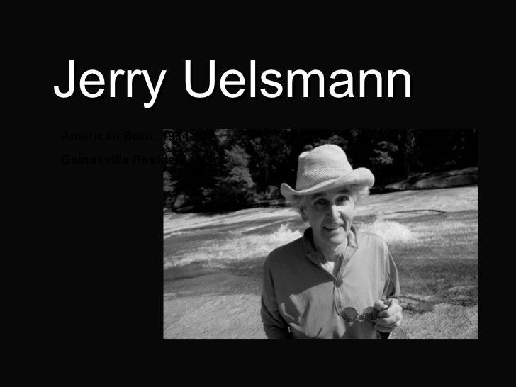 Jerry Uelsmann American Born, 1934- Gainesville Resident