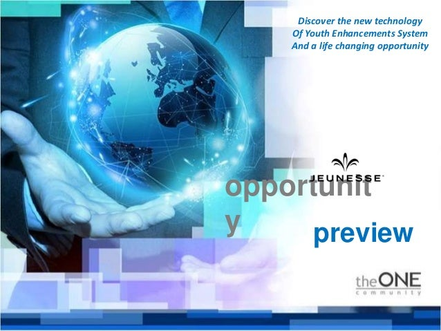 opportunit y Discover the new technology Of Youth Enhancements System And a life changing opportunity preview