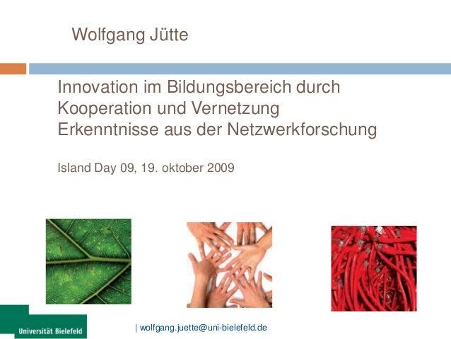 Donau-Universität Krems Donau-Universität Krems Donau-Universität Krem | wolfgang.juette@uni-bielefeld.de Innovation im Bi...