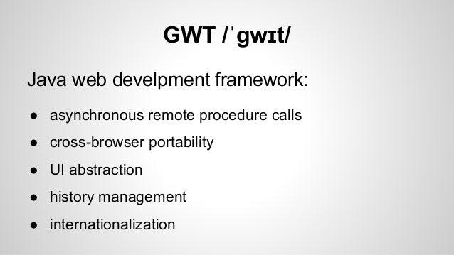 Google Web Toolkit - nie idź tą drogą Slide 2